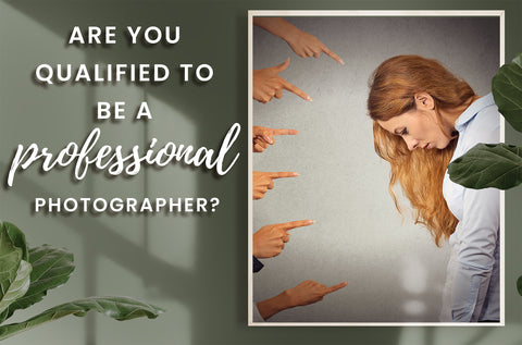 be qualified photographer