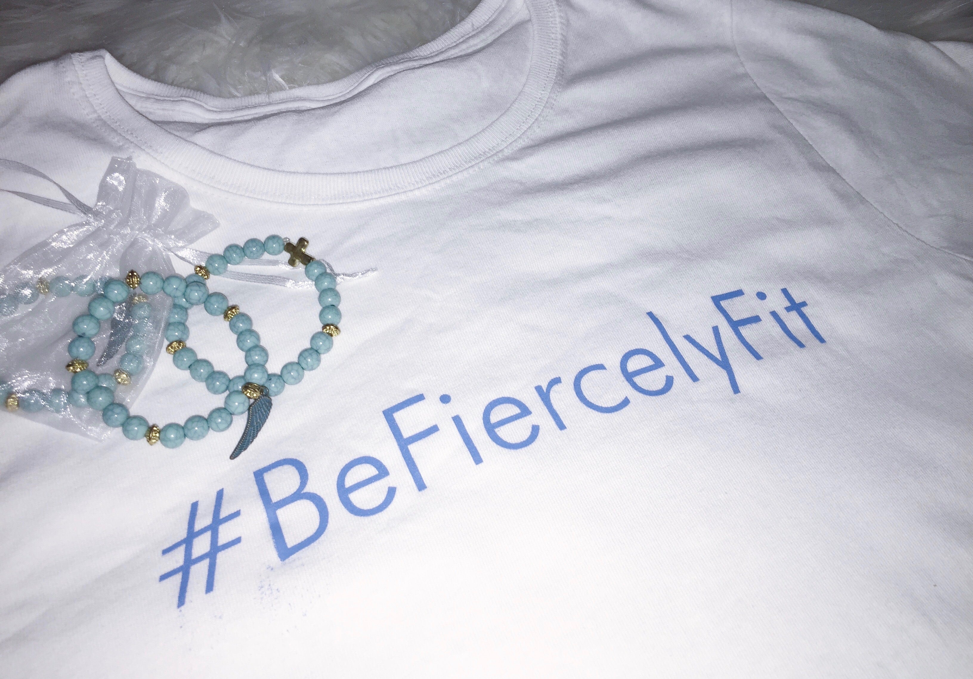 Be Fiercely Fit Shirt