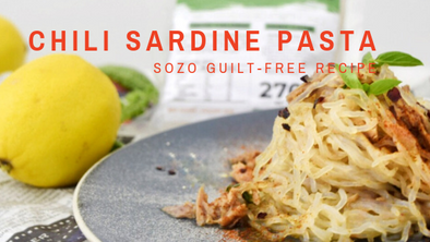 Chili Sardine Pasta | SOZO Guilt-free Recipe