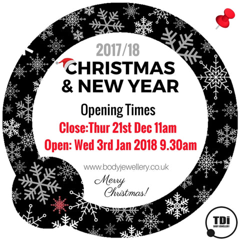 TDi Body Jewellery 2017 Christmas opening times