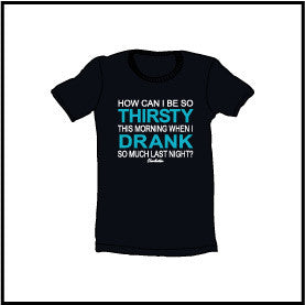Charleston  Thirsty/Drank T-Shirt