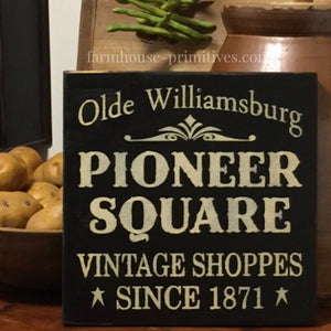 Pioneer Square Sign - Farmhouse-Primitives