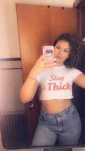 Stay #Thick Crop Top
