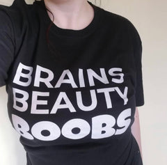 BRAINS BEAUTY BOOBS T-Shirt