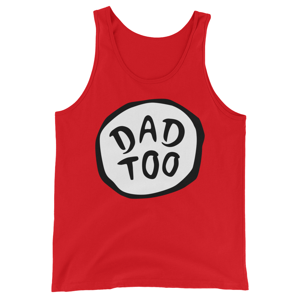 Dad Too Tank Top