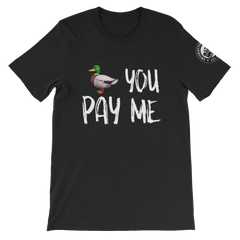 Duck you, Pay me