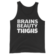 Brains, Beauty, Thighs Tank Top