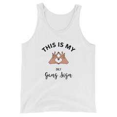 This Is My Only Gang Sign Tank Top