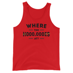 Where the H000ES AT? Tank Top