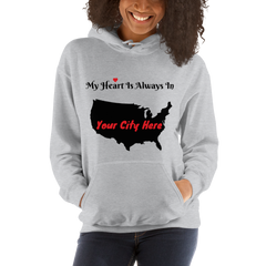 Custom My Heart Is In [Your City] Hooded Sweatshirt