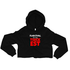 Survival of the THICKEST Crop Hoodie