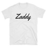 Zaddy T-Shirt