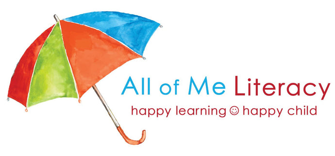 All of Me Literacy: Happy Learning, Happy Child!