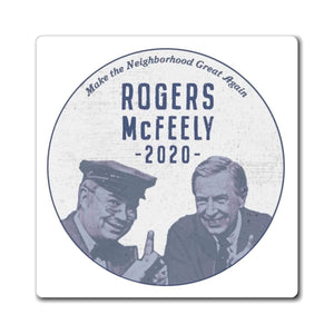 """Rogers/McFeely 2020"" Magnets"