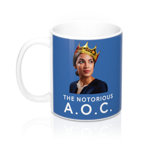 """The Notorious AOC"" Coffee Mug 11oz"