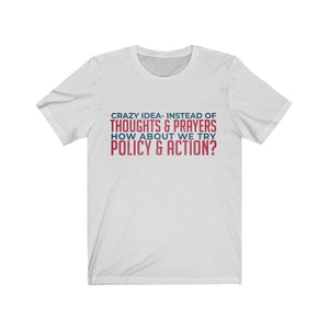"""Policy and Action"" Unisex Tee"