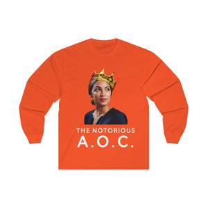 """The Notorious A.O.C."" Unisex Long Sleeve Tee"