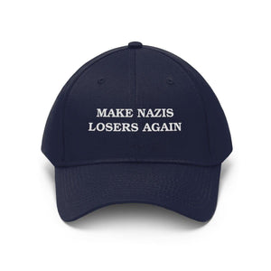 """Make Nazis Losers Again"" Unisex Twill Hat - True Blue Gear"