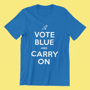 """Vote Blue and Carry On"" Unisex Ultra Cotton Tee"