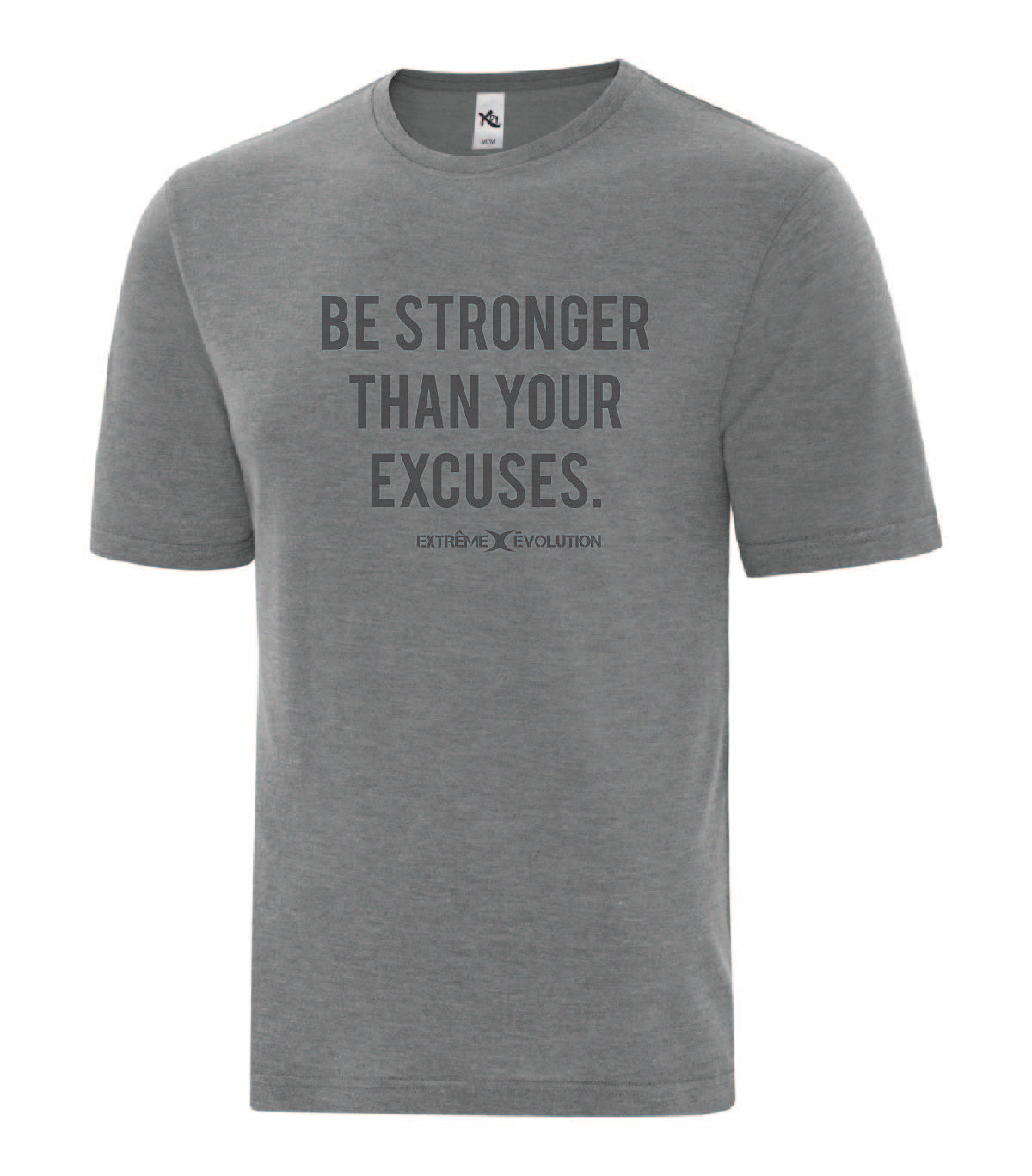 T-shirt homme Gris-Be Stronger - Extreme Evolution