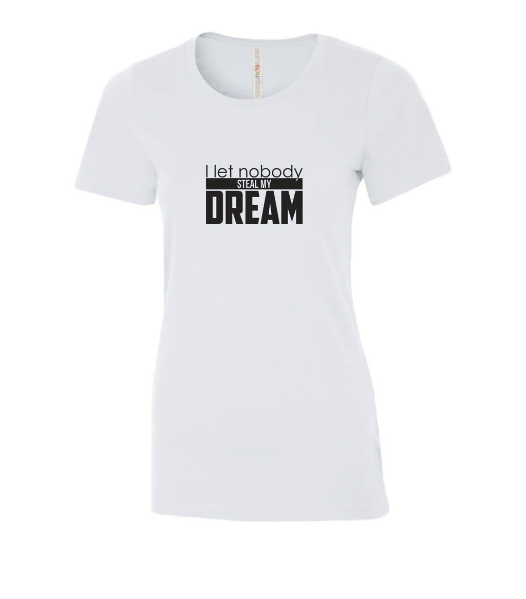 T-shirt femme col V- Nobody steal my dream