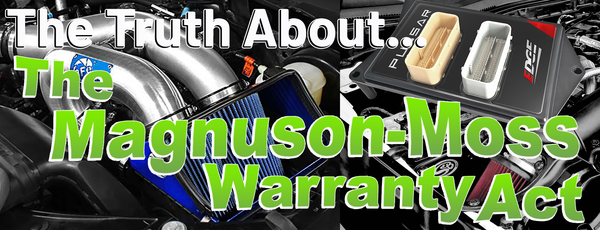 The Truth about the Magnuson-Moss Warranty Act