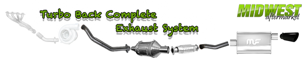 Turbo Back Complete Exhaust System