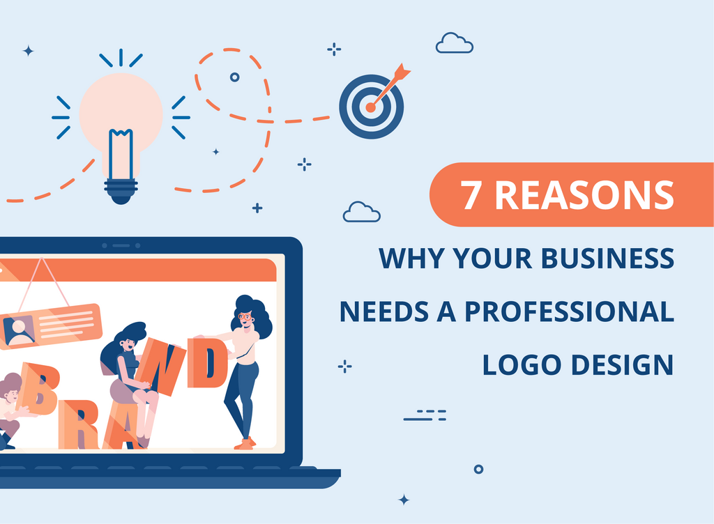 7 Reasons Why Your Business Needs Professional Logo Design