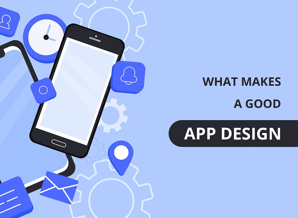 What Makes Good App Design?