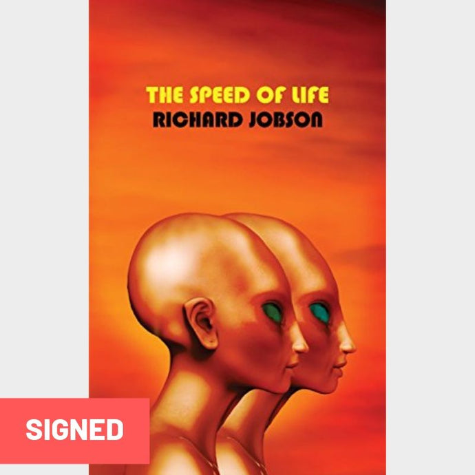The Speed of Life - Richard Jobson (Signed Book)
