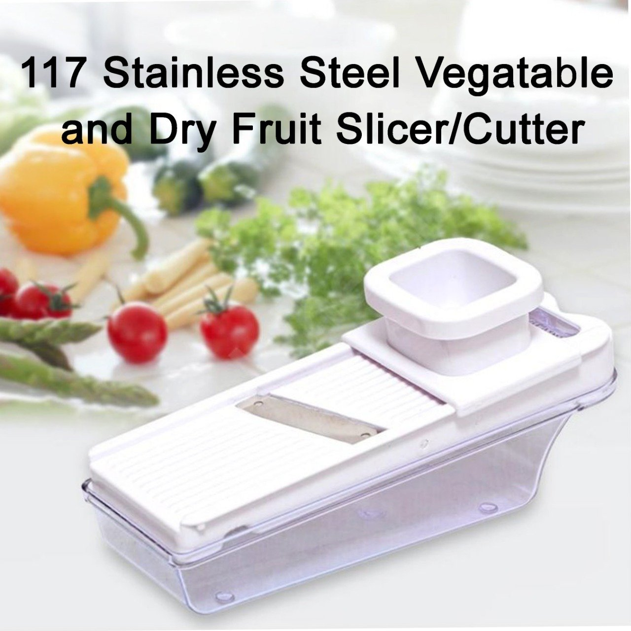 117 Stainless Steel Vegatable and Dry Fruit Slicer/Cutter