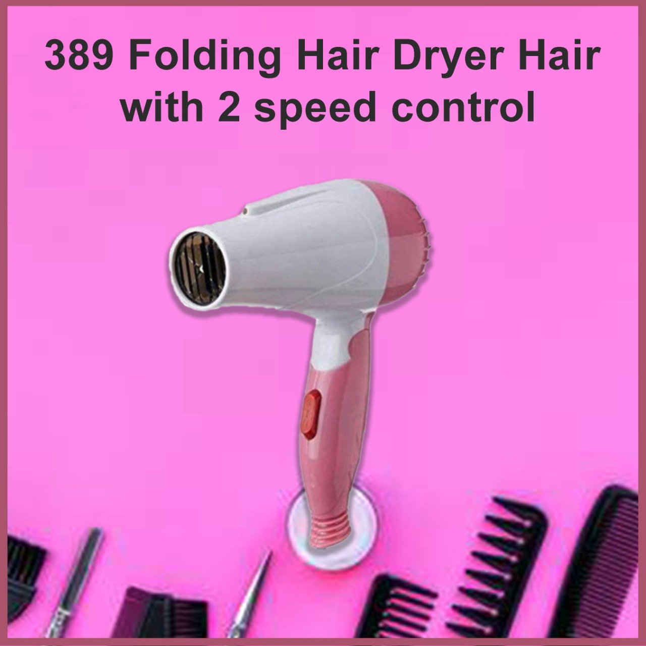 389 Folding Hair Dryer Hair with 2 speed control