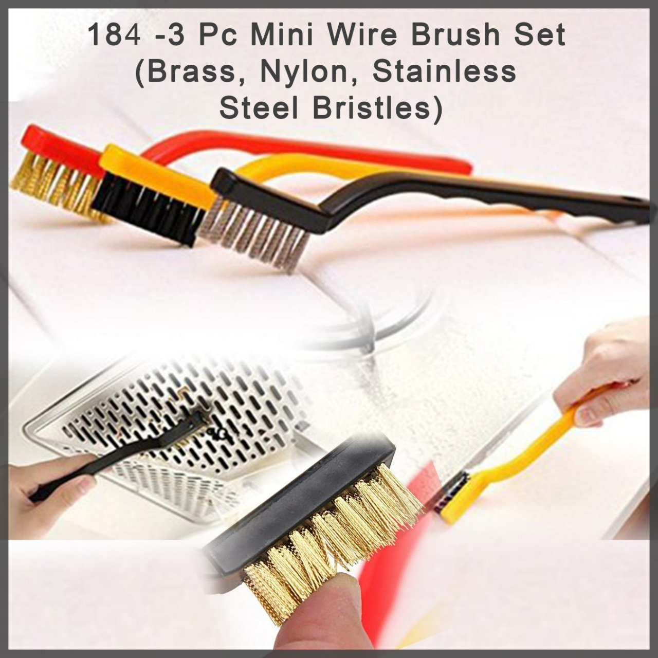184 -3 Pc Mini Wire Brush Set (Brass, Nylon, Stainless Steel Bristles)