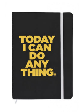 TODAY I CAN DO ANYTHING JOURNAL NOTEBOOK