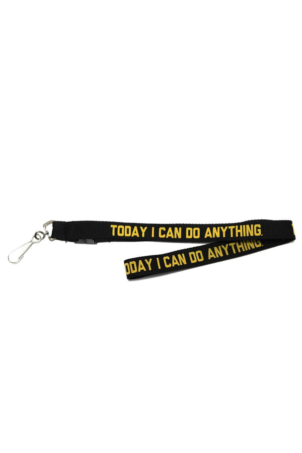 TODAY I CAN DO ANYTHING LANYARD