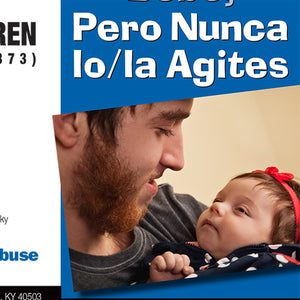 Spanish: Hold Them, Hug Them, Love Them, But Never Shake a Baby (Bundle of 50)