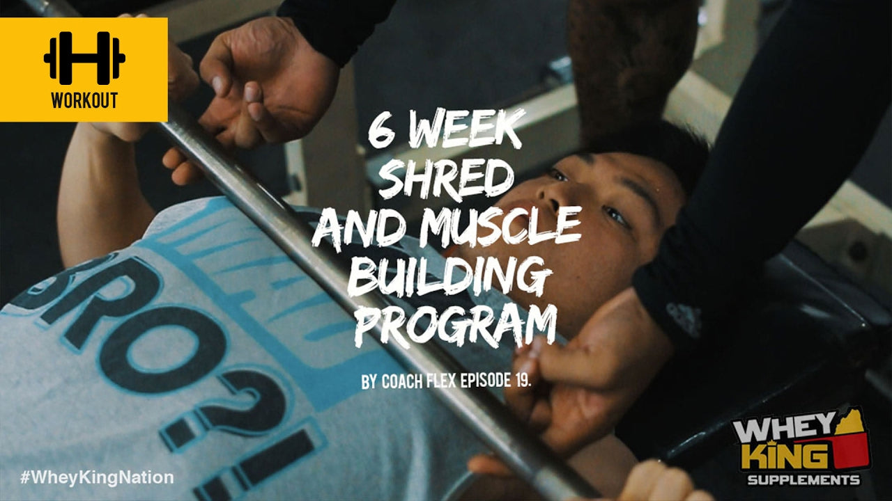 6 week Shred & Muscle Building Program | Coach Flex | Day.19 | Whey King Supplements Philippines