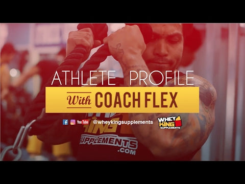 Athlete Profile | Coach Flex | Whey King Supplements Philippines