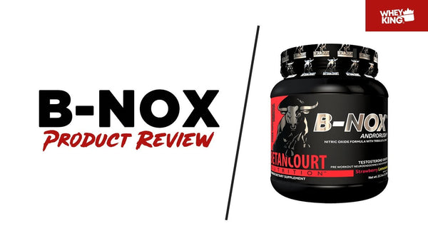Betancourt B-NOX Androrush Product Review | Whey King Sports