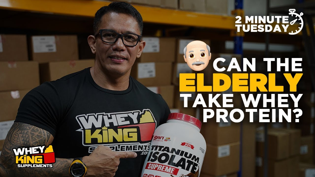 Two-Minute Tuesdays - Can Elderly Take WHEY PROTEIN