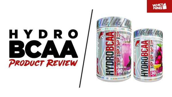 Prosupps Hydro Bcaa Product Review | Whey King Sports