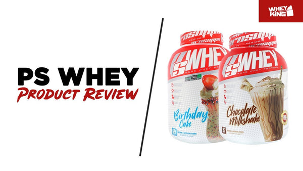 Prosupps PS WHEY Product Review | Whey King Sports