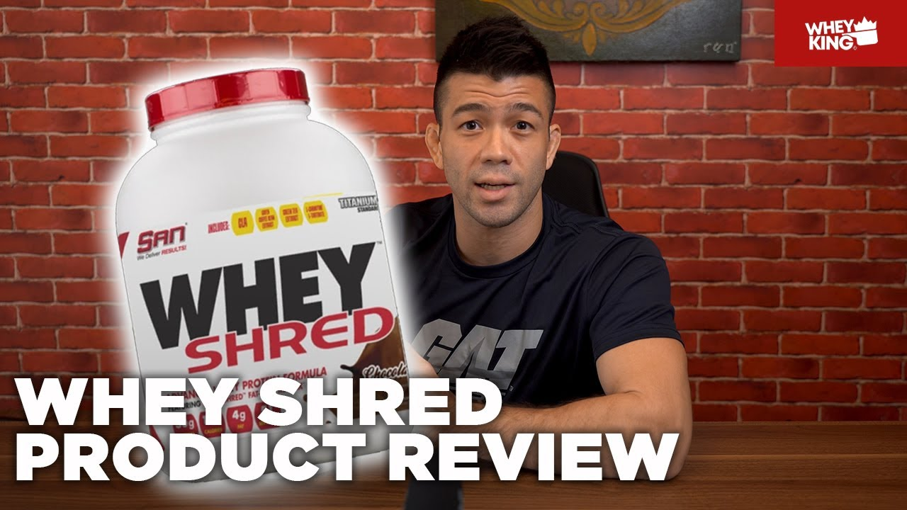 SAN Nutrition WHEY SHRED PRODUCT REVIEW | WEIGHT LOSS WHEY PROTEIN