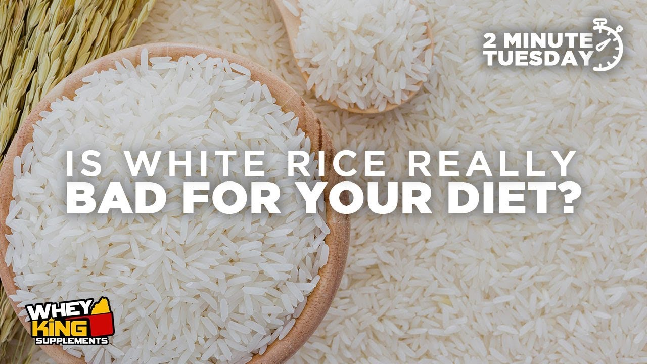 Two-Minute Tuesdays - Is WHITE RICE bad for your diet?