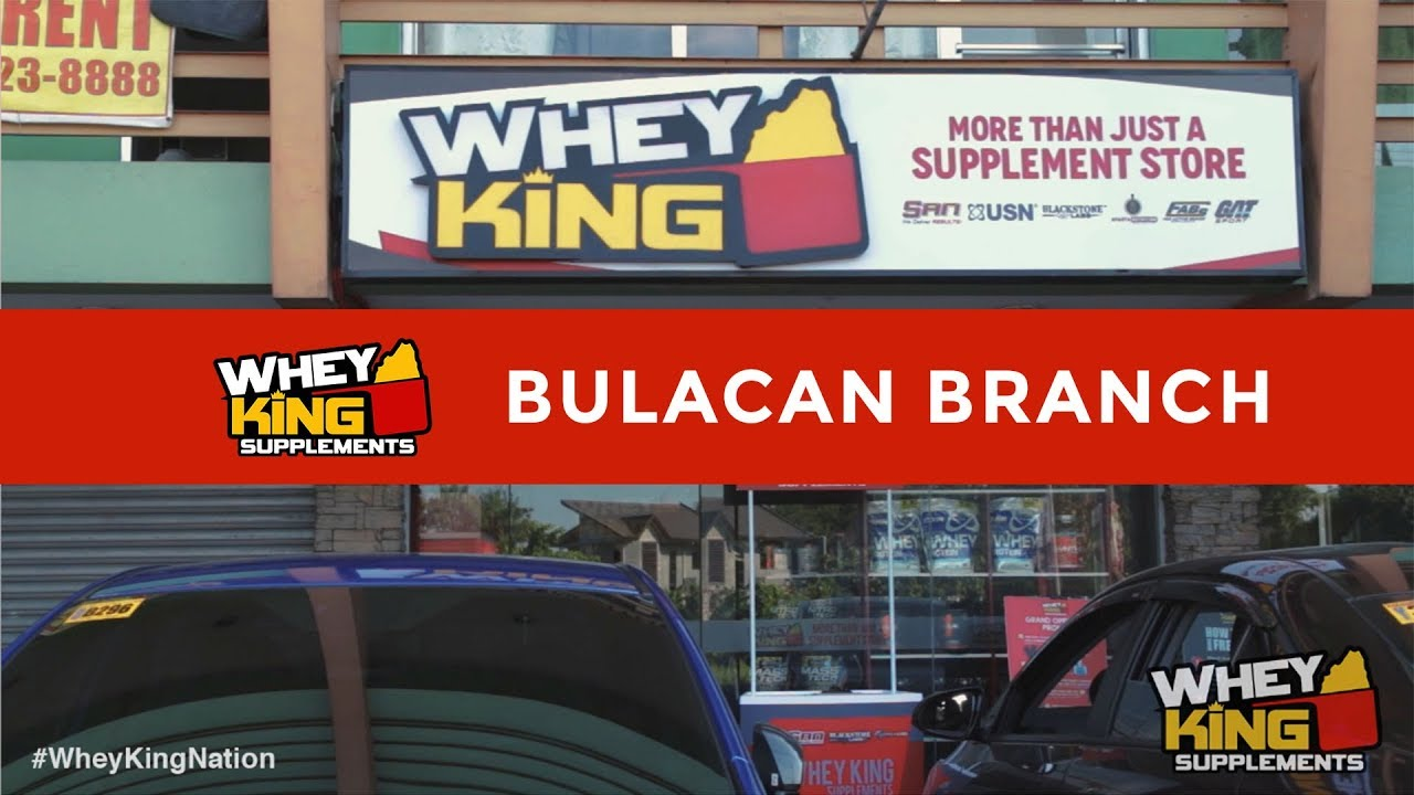 Whey King Supplements Bulacan | Malolos Branch | More than just a Supplement Store