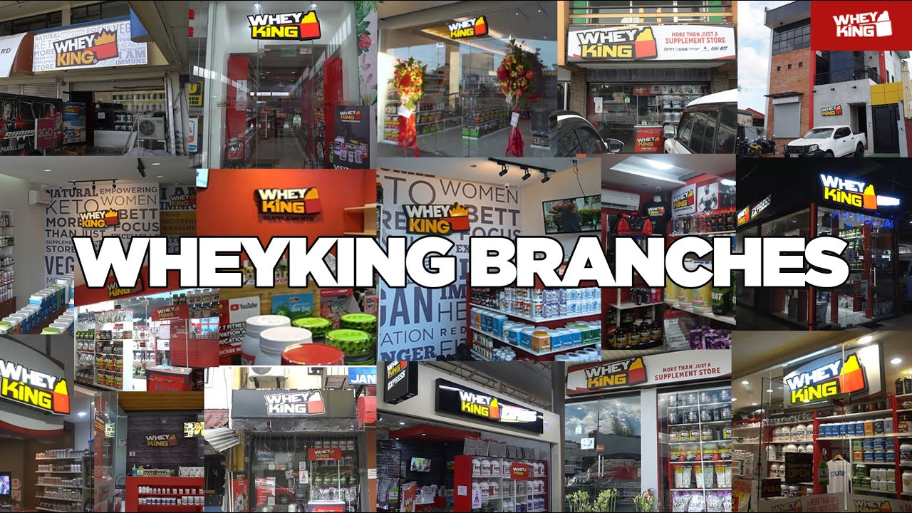WHEY KING BRANCHES AS OF JANUARY 2021! # | Best HEALTH and FITNESS Store in the PHILIPPINES!