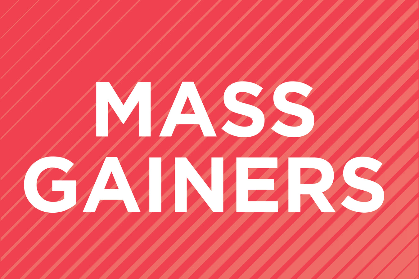 MASS GAINERS