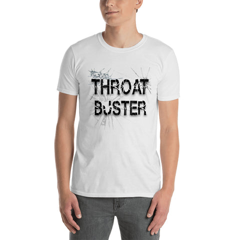 Throat Buster T-Shirt