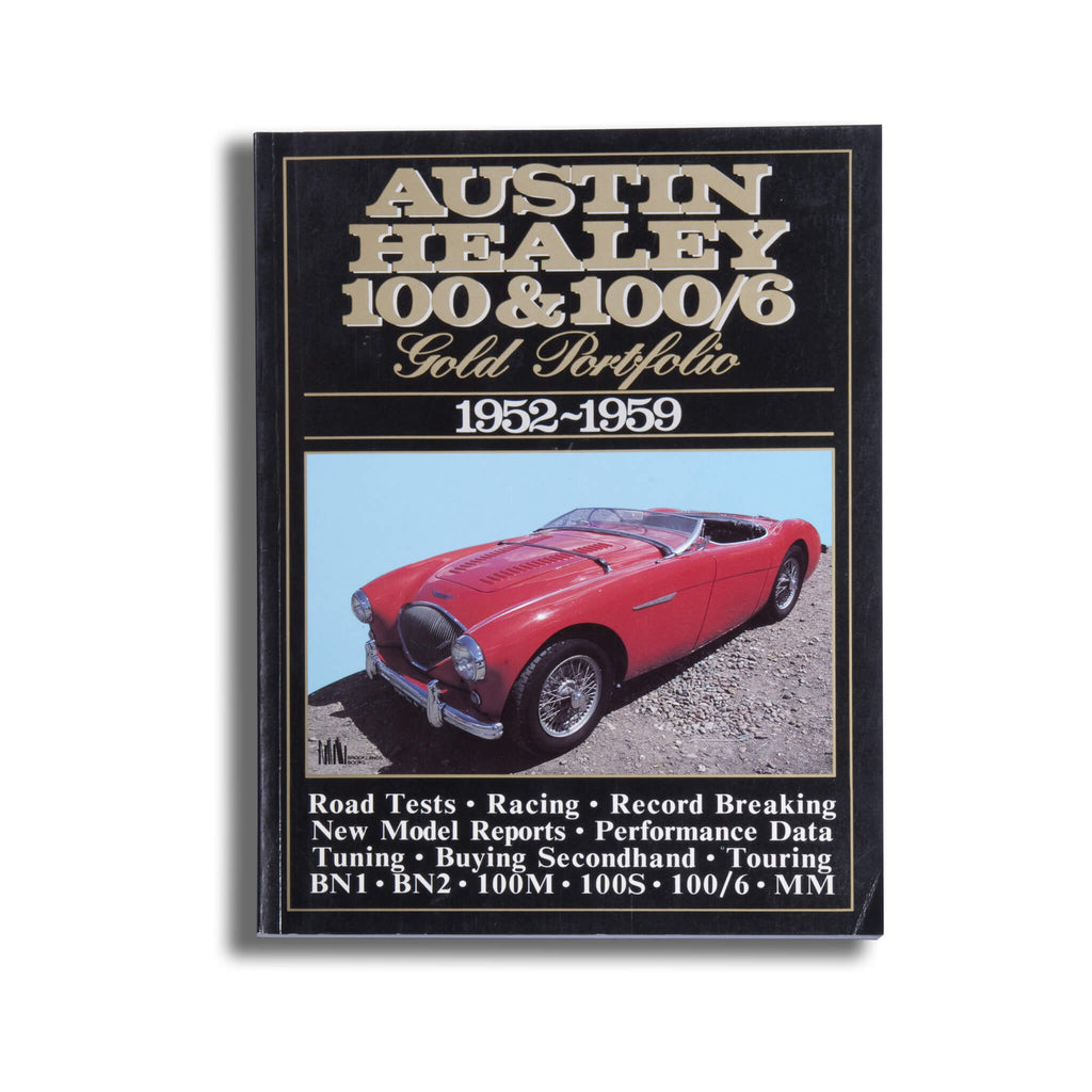 Austin Healey 100 and 100/6 Gold Portfolio 1952-1959