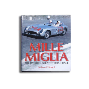 The Mille Miglia: The Worlds Greatest Road Race Book